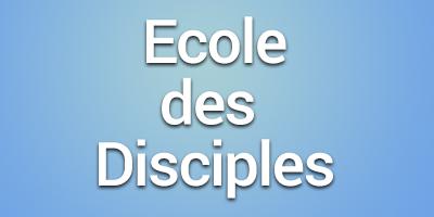Ecole des disciples